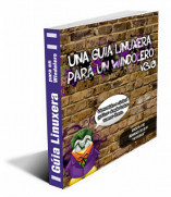 Ir a la Ficha del libro Una Guía Linuxera para un Windolero